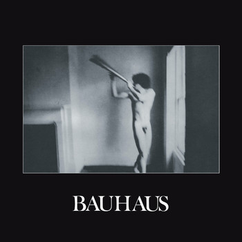 Bauhaus - In the Flat Field (Explicit)