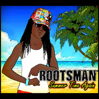 Rootsman - Summer Time Again - Single