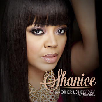Shanice - Another Lonely Day in California