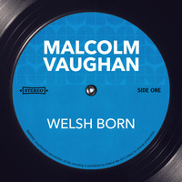 Malcolm Vaughan - Welsh Born