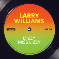 Larry Williams - Dizzy Miss Lizzy