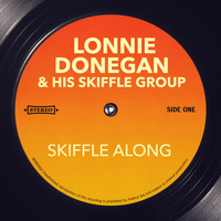 Lonnie Donegan & His Skiffle Group - Skiffle Along