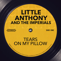 Little Anthony and The Imperials - Tears On My Pillow