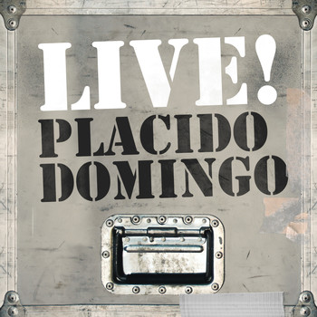 Placido Domingo - Live! Placido Domingo