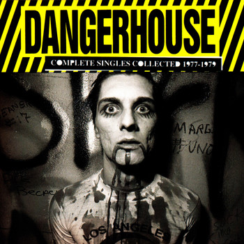 Various Artists - Dangerhouse Complete Singles Collected 1977-1979
