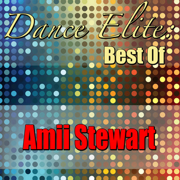 Amii Stewart - Dance Elite: Best Of Amii Stewart