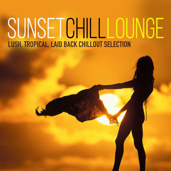 Various Artists - Sunset Chill Lounge