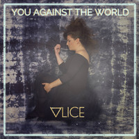 Alice - You Against the World