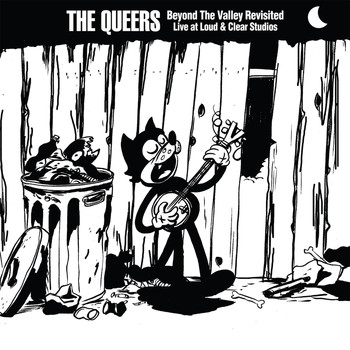The Queers - Beyond the Valley Revisited (Explicit)