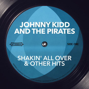 Johnny Kidd & The Pirates - Shakin' All Over & Other Hits