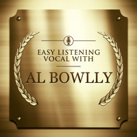Al Bowlly - Easy listening - Vocal