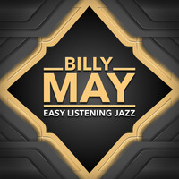Billy May - Easy listening - Jazz