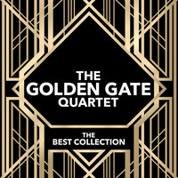The Golden Gate Quartet - The Best Collection