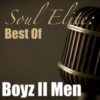 Boys II Men - Soul Elite: Best Of Boyz II Men