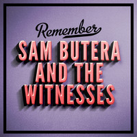 Sam Butera & The Witnesses - Remember