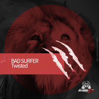 Bad Surfer - Twisted