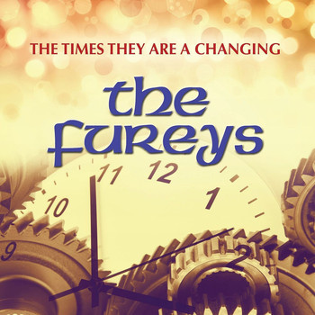 The Fureys - The Times They Are a Changing
