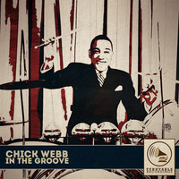 Chick Webb - In the Groove