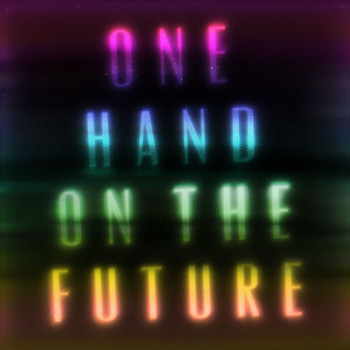 Zak Abel - One Hand On The Future