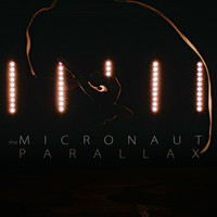 The Micronaut - Parallax