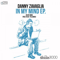 Danny Zavaglia - In My Mind EP (Original Mix)