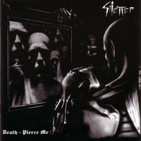 Silencer - Death, Pierce Me