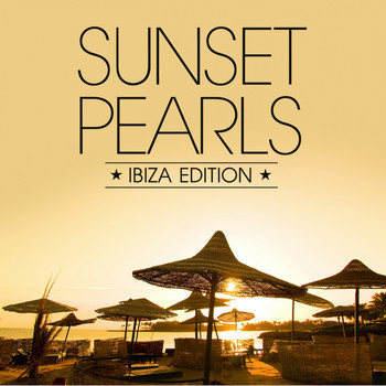 Various Artists - Sunset Pearls - Ibiza Edition