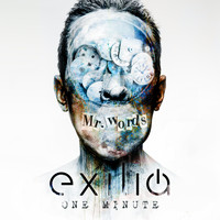 Exilia - One Minute (Explicit)