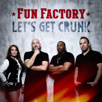 Fun Factory - Let's Get Crunk