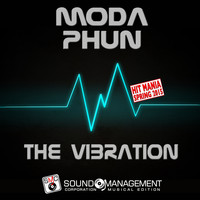 MODA PHUN - The Vibration (Hit Mania Spring 2015)