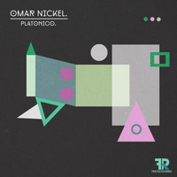 Omar Nickel - Platonico (Remixes)