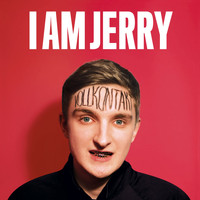 I AM JERRY - Vollkontakt