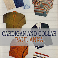 Paul Anka - Cardigan And Collar