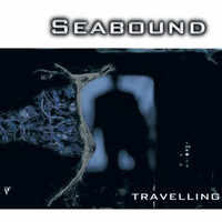 Seabound - Travelling