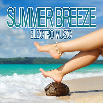 Various Artists - Summer Breeze Electro Music