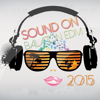 Various Artists - Sound on Balaton EDM 2015