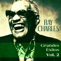 Ray Charles - Grandes Éxitos, Vol. 2