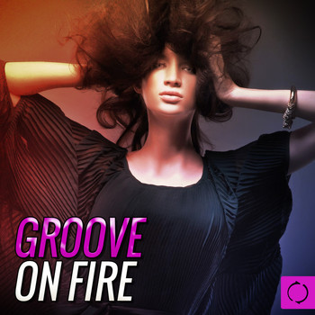 Various Artists - Groove on Fire
