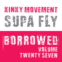 Kinky Movement - Supa Fly