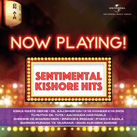 Kishore Kumar - Now Playing! Sentimental Kishore Hits
