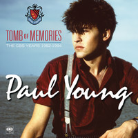 Paul Young - Tomb of Memories: The CBS Years (1982-1994) [Remastered]