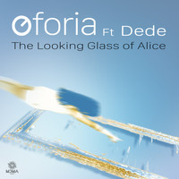 Oforia - The Looking Glass of Alice (feat. Dede) - Single