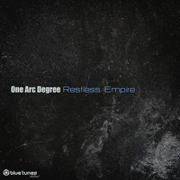 ONE ARC DEGREE - Restless Empire