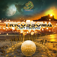 Tricossoma - Lost Kingdom