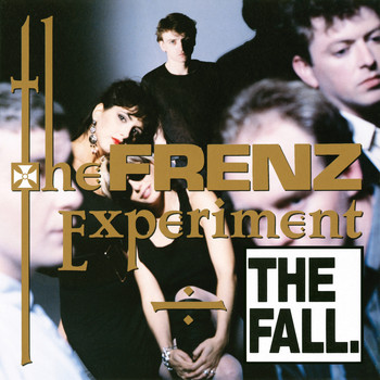 The Fall - The Frenz Experiment (Explicit)