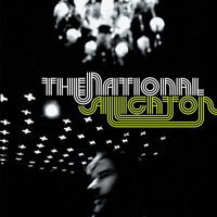 The National - Alligator (Explicit)
