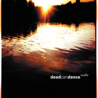 Dead Can Dance - Wake