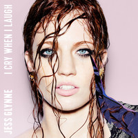 Jess Glynne - I Cry When I Laugh