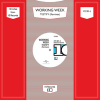 Working Week - Testify (Remixes)