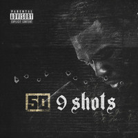 50 Cent - 9 Shots (Explicit)